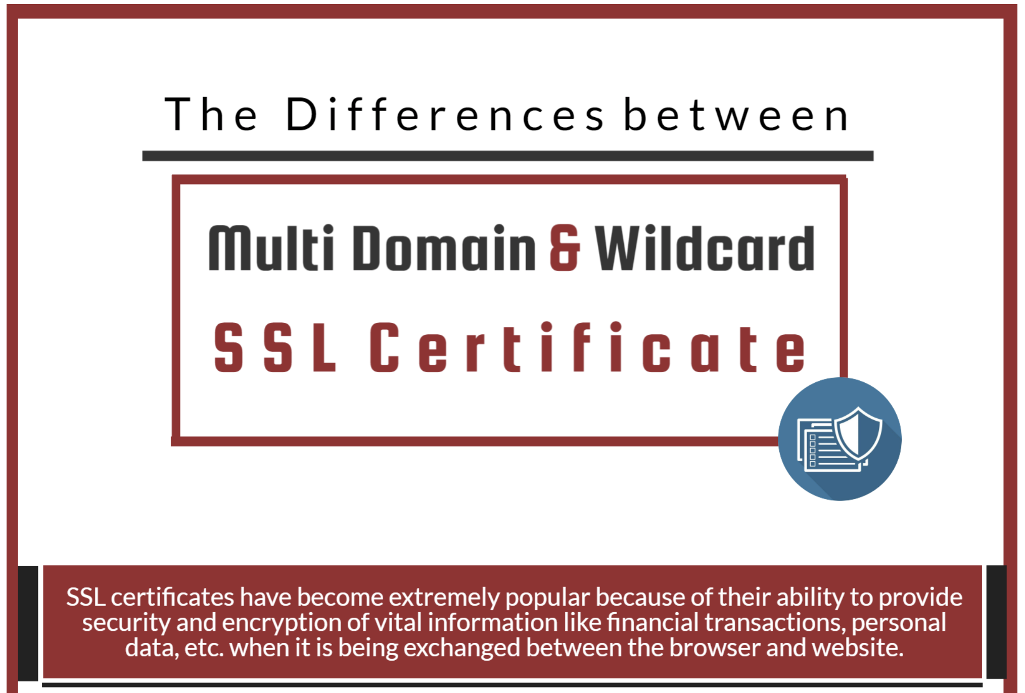The Differences between Multi Domain and Wildcard SSL Certificate